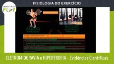 Fisiologia do Exercício - Eletromiografia e Hipertrofia - Evidências Científicas
