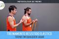 TRE - Treinamento Resistido Elástico