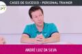 Cases de Sucesso - Entrevista André Luiz da Silva