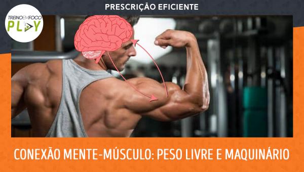 Prescrição Eficiente - Assimetria Muscular: Conexão mente-músculo