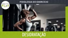Fisiologia do Exercício - Desidratação e sua Influência no Treinamento de Força