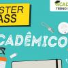 Master Class Acadêmico - Guia da Educação Física